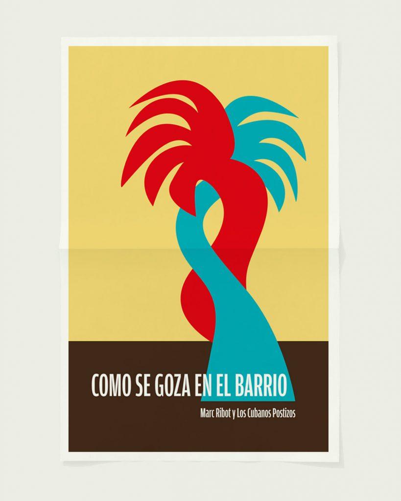«Como se goza en el barrio» Marc Ribot y Los Cubanos Postizos